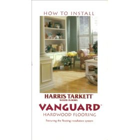How to Install Harris Tarkett Vanguard Hardwood Fl